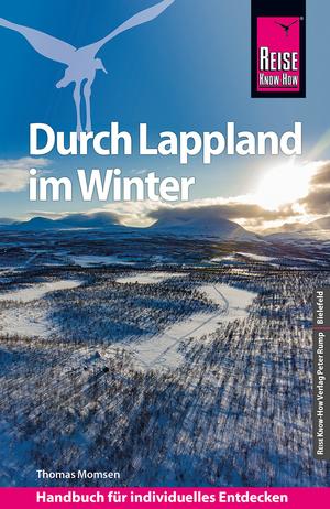 Reise Know-How Reiseführer Durch Lappland im Winter