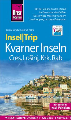 Reise Know-How InselTrip Kvarner Inseln (Cres, Lošinj, Krk, Rab)