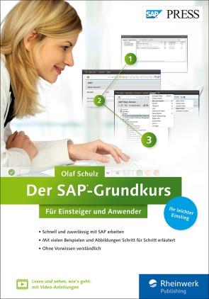 Der SAP-Grundkurs für Einsteiger und Anwender