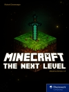 Vergrößerte Darstellung Cover: Minecraft - the next Level. Externe Website (neues Fenster)
