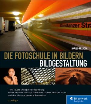Die Fotoschule in Bildern - Bildgestaltung