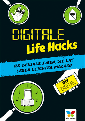 Digitale Life Hacks