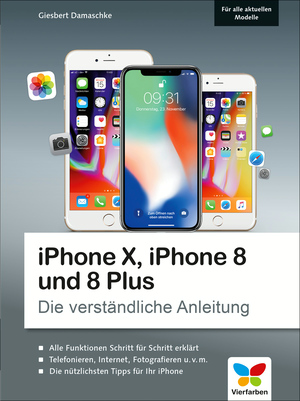 iPhone X, iPhone 8 und 8 Plus
