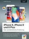 Vergrößerte Darstellung Cover: iPhone X, iPhone 8 und 8 Plus. Externe Website (neues Fenster)