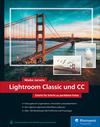 Vergrößerte Darstellung Cover: Lightroom Classic und CC. Externe Website (neues Fenster)