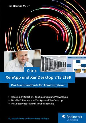 Citrix XenApp und XenDesktop 7.15 LTSR