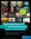 Vergrößerte Darstellung Cover: Lightroom Classic CC und Photoshop CC. Externe Website (neues Fenster)
