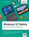 Vergrößerte Darstellung Cover: Windows 10 Tablets. Externe Website (neues Fenster)
