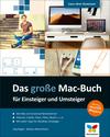 Vergrößerte Darstellung Cover: Das große Mac-Buch für Einsteiger und Umsteiger. Externe Website (neues Fenster)