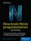 Neuronale Netze programmieren mit Python