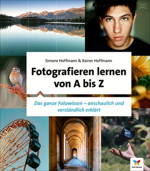 Fotografieren lernen von A bis Z