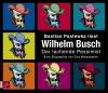 Wilhelm Busch - der lachende Pessimist