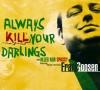 Always Kill Your Darlings