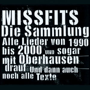 Missfits - Die Sammlung