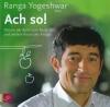 "Ranga Yogeshwar liest ""Ach so""!"
