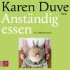"""Vergrößerte Darstellung Cover: Karen Duve liest """"Anständig essen"""". Externe Website (neues Fenster)"""