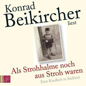 """Konrad Beikircher liest """"Als Strohhalme noch aus Stroh waren"""""""