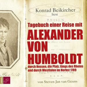 Konrad Beikircher liest Tagebuch einer Reise mit Alexander von Humboldt