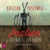 """Bastian Pastewka liest """"Jochen oder die Nacht des Hasen"""""""