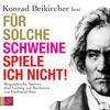 """Konrad Beikircher liest """"Für solche Schweine spiele ich nicht!"""""""