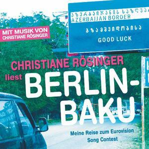 """Christiane Rösinger liest """"Berlin - Baku"""""""