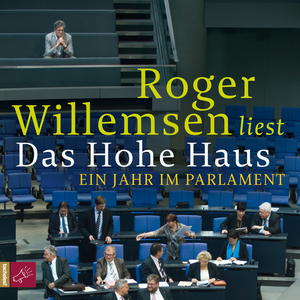 """Roger Willemsen liest """"Das Hohe Haus"""""""