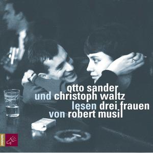 """Otto Sander und Christoph Walz lesen """"Drei Frauen"""" von Robert Musil"""