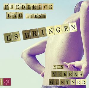 """Frederick Lau liest """"Es bringen"""" von Verena Güntner"""