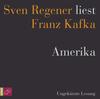 "Sven Regener liest Franz Kafka ""Amerika"""