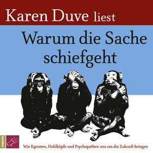 """Karin Duve liest """"Warum die Sache schiefgeht"""""""
