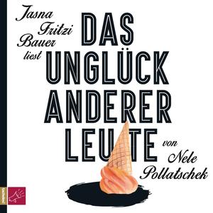 """Jasna Fritzi Bauer liest """"Das Unglück anderer Leute"""""""