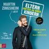 """Martin Zingsheim liest """"Eltern haften an ihren Kindern"""""""