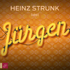 Heinz Strunk liest Jürgen