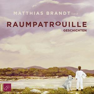 Mattias Brandt liest Raumpatrouille
