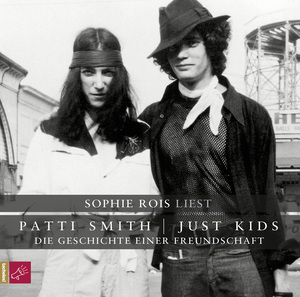 Sophie Rois liest Patti Smith Just Kids