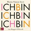 Maria Simon liest Ich bin, ich bin, ich bin von Maggie O'Farell
