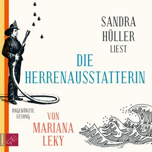Sandra Hüller liest Die Herrenausstatterin von Mariana Leky