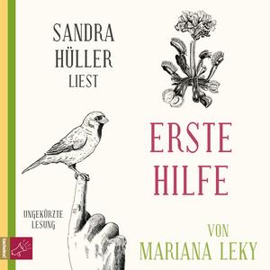 Sandra Hüller liest Erste Hilfe von Mariana Leky