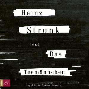 Heinz Strunk liest Das Teemännchen