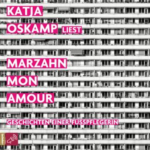 Katja Oskamp liest Marzahn, mon amour