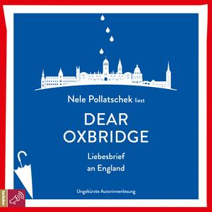 Nele Pollatschek liest Dear Oxbridge