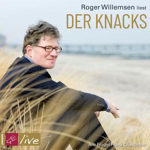 Roger Willemsen liest Der Knacks