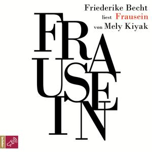 Friederike Becht liest Frausein