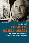 St. Gallen - Moskau - Aragón