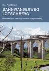 Bahnwanderweg Lötschberg