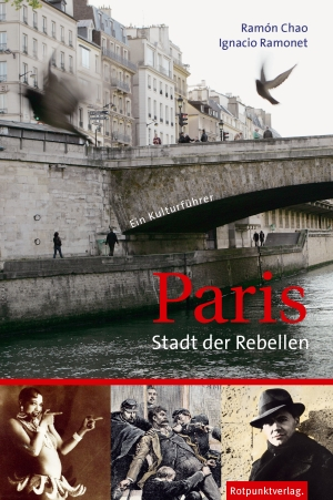 Paris - Stadt der Rebellen