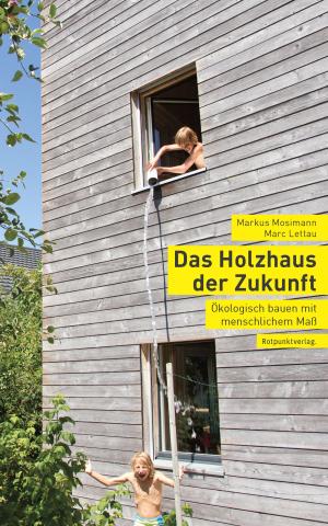 Das Holzhaus der Zukunft