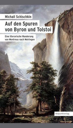 Auf den Spuren von Byron und Tolstoi