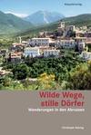 Wilde Wege, stille Dörfer