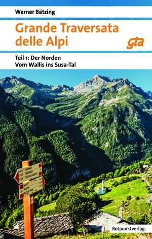 Grande Traversata delle Alpi - Der große Weitwanderweg durch die Alpen des Piemont
